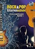 Rock & Pop Gitarrenschule: für E...