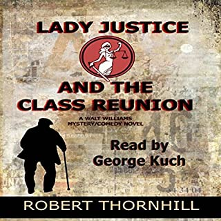 Lady Justice and the Class Reunion audiobook cover art