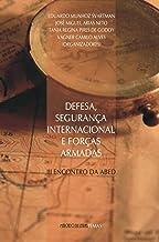 Defesa, Segurança Internacional e Forças Armadas: III Encontro da ABED