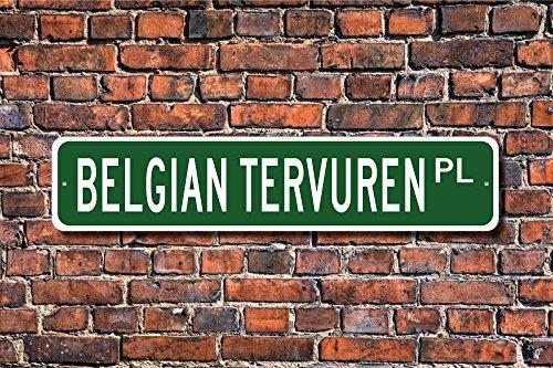 Metall Stree Belgischer Tervuren Schild Hundeliebhaber Geschenk Aluminium Wand Poster Yard Zaun Schild