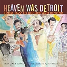 Heaven Was Detroit: From Jazz to Hip-Hop and Beyond (Painted Turtle)