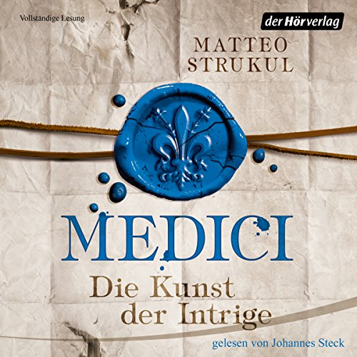 Die Kunst der Intrige     Die Medici 2              By:                                                                                                                                 Matteo Strukul                               Narrated by:                                                                                                                                 Johannes Steck                      Length: 9 hrs and 34 mins     Not rated yet     Overall 0.0