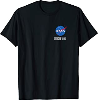NASA - I Need My Space Maglietta