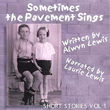 Sometimes the Pavement Sings