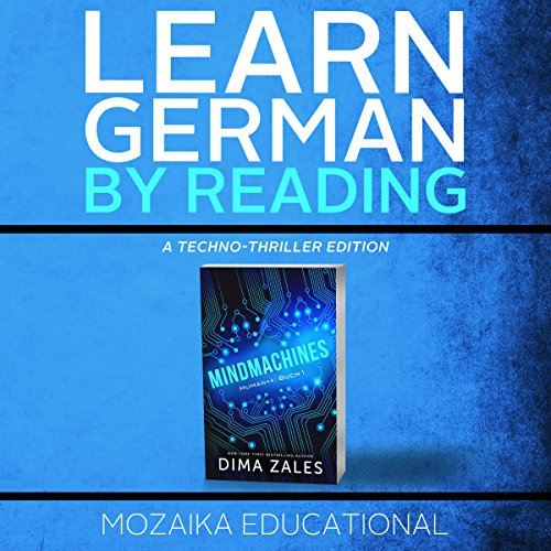 Learn German: By Reading a Techno-Thriller audiobook cover art