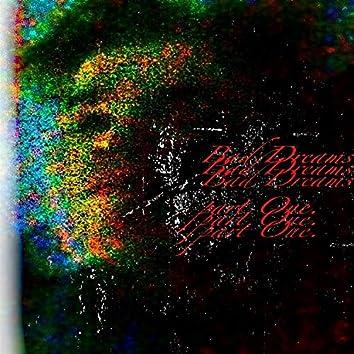 Bad Dreams, Pt. 1