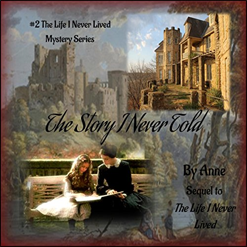 The Story I Never Told audiobook cover art