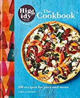 The Higgidy Cookbook: 100 recipes for pies and more