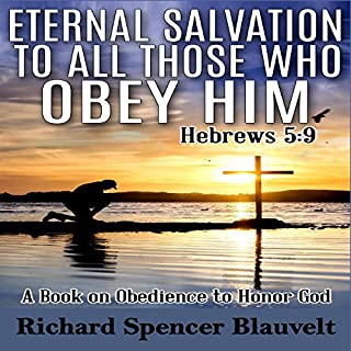 Eternal Salvation to All Those Who Obey Him cover art