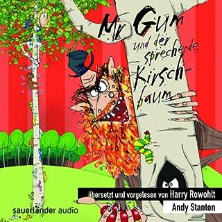 Mr Gum und der sprechende Kirschbaum Titelbild
