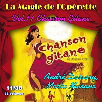 Chanson Gitane - La Magie de l'Opérette en 38 volumes - Vol. 11/38