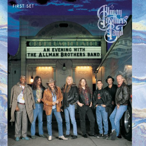 An Evening with The Allman Brothers Band: First Set