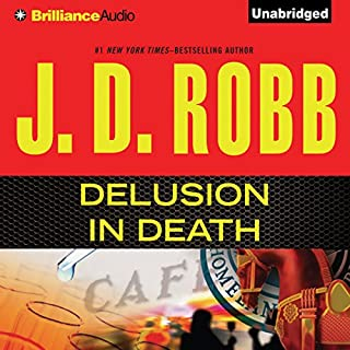 Delusion In Death     In Death, Book 35              Auteur(s):                                                                                                                                 J. D. Robb                               Narrateur(s):                                                                                                                                 Susan Ericksen                      Durée: 13 h et 8 min     9 évaluations     Au global 4,8