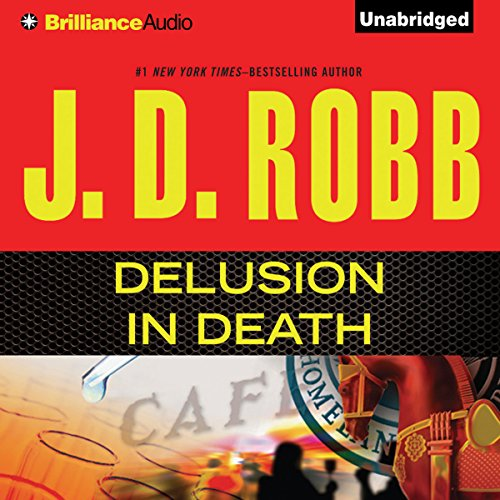 Delusion In Death     In Death, Book 35              By:                                                                                                                                 J. D. Robb                               Narrated by:                                                                                                                                 Susan Ericksen                      Length: 13 hrs and 8 mins     47 ratings     Overall 4.8