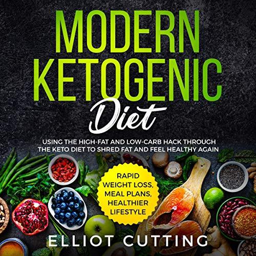 Modern Ketogenic Diet audiobook cover art