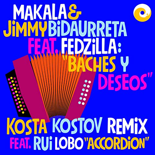Baches Y Deseos (Kosta Kostov feat. Rui Lobo Accordion Remix)