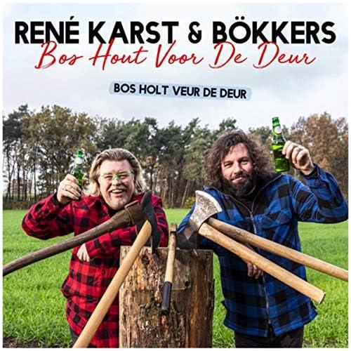 René Karst & Bökkers