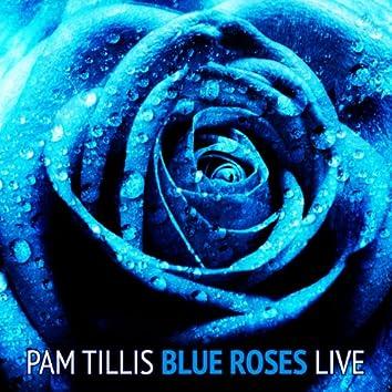 Blue Roses (Live)