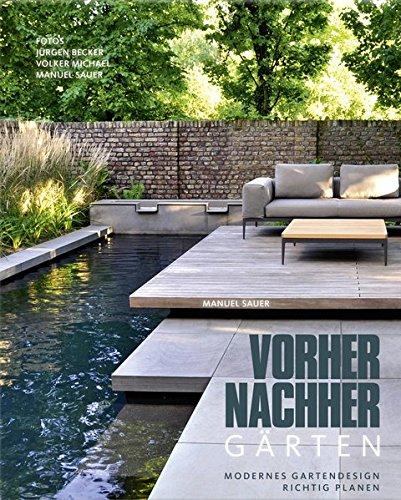 Vorher-nachher-Gärten - Modernes Gartendesign richtig planen