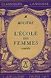 L'école des femmes / Molière / Réf: 14895 - Larousse