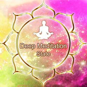 Deep Meditation State - Therapy for Relaxation, Free Your Mind, Namaste Music