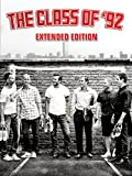 The Class of  92 (Extended Edition)