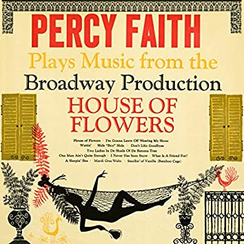 """Plays Music from the Broadway Production """"House Of Flowers"""""""