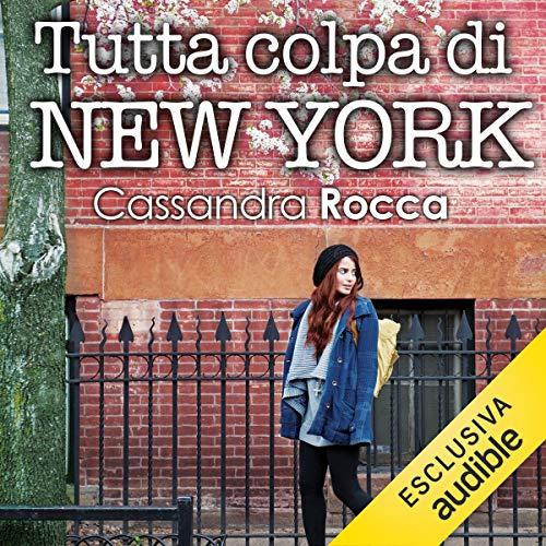 Tutta colpa di New York audiobook cover art
