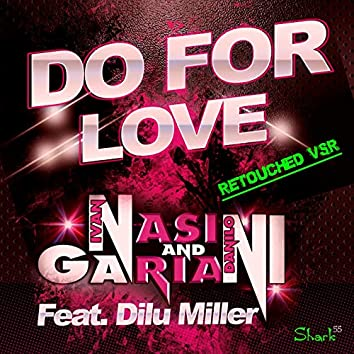 Do for Love (feat. Dilu Miller) [Re-Touched VRS]