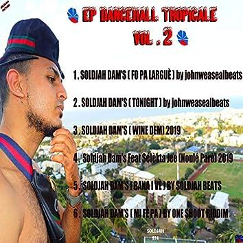 EP DANCEHALL TROPICALE, Vol. 2