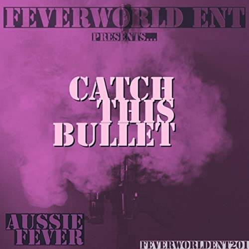 Catch This Bullet (instrumental)