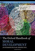 The Oxford Handbook of Moral Development: An Interdisciplinary Perspective (Oxford Library of Psychology)