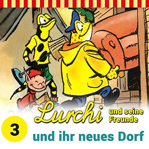 Lurchi und seine Freunde und ihr neues Dorf Titelbild