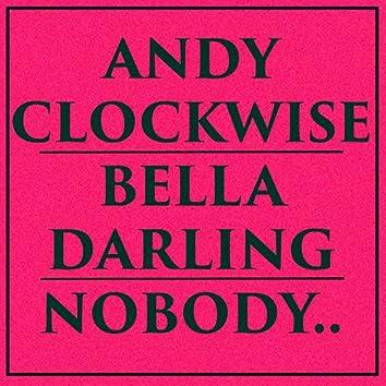 Nobody (feat. Bella Darling)