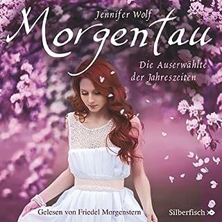 Morgentau - Die Auserwählte der Jahreszeiten Titelbild