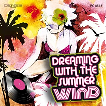 Dreaming With the Summer Wind