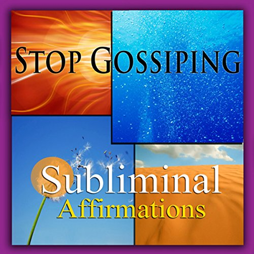 Stop Gossiping Subliminal Affirmations audiobook cover art