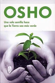 Una sola semilla hace que la tierra sea mas verde (Vivir Mejor (Vergara)