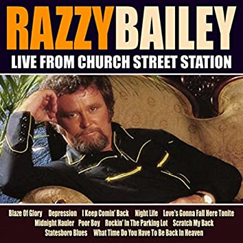 Razzy Bailley Live From Church Street Station