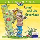 LESEMAUS 77: Conni und der Osterhase: Mit Ostereier-Becher zum Selberbasteln (77)