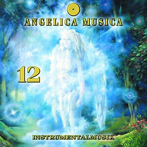 Angelica Musica: Nr. 12 (Angelica Musica: Instrumentalmusik zu den 72 Engeln der Traditionellen Engellehre)