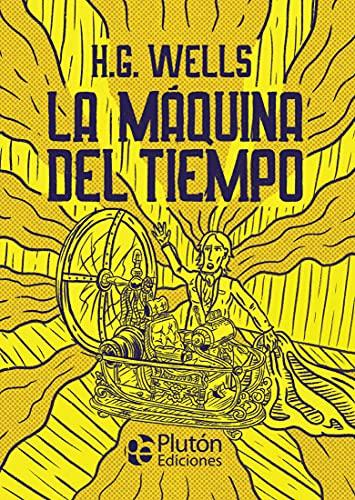 La Máquina Del Tiempo (Platino Clásicos Ilustrados)