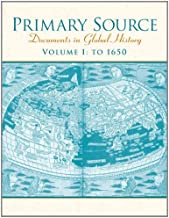 Primary Source: Documents in World History, Volume 1