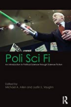 Poli Sci Fi: An Introduction to Political Science through Science Fiction