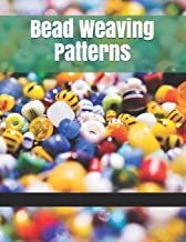 Bead Weaving Patterns: 132 Pages Easy And Fun Patterns For Gifts And Accessories From Fuse Beads