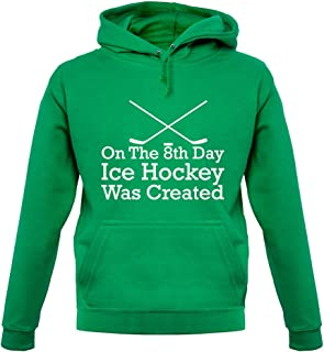 On The 8th Day Ice Hockey was Created - Unisex Hoodie/Hooded Top