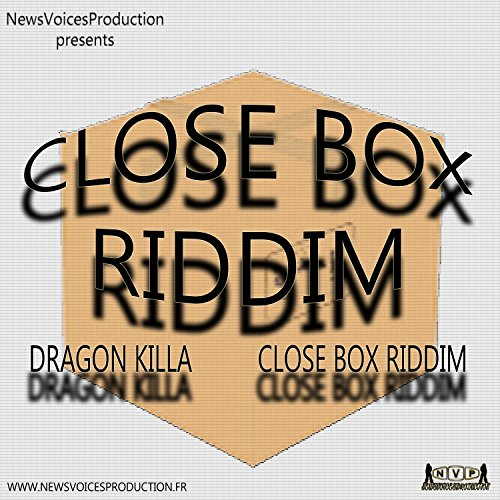 Yo Vlé Pa Payé (Close Box Riddim)