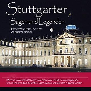 Stuttgarter Sagen und Legenden                   Autor:                                                                                                                                 Kristina Hammann,                                                                                        Katharina Hammann                               Sprecher:                                                                                                                                 Michael Nowack                      Spieldauer: 1 Std. und 18 Min.     7 Bewertungen     Gesamt 3,6