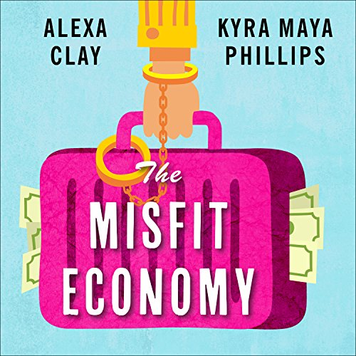 The Misfit Economy     Lessons in Creativity from Pirates, Hackers, Gangsters, and Other Informal Entrepreneurs              By:                                                                                                                                 Alexa Clay,                                                                                        Kyra Maya Phillips                               Narrated by:                                                                                                                                 Emily Woo Zeller                      Length: 6 hrs and 4 mins     50 ratings     Overall 3.2