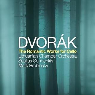 Antonín Dvorák: The Romantic Works for Cello